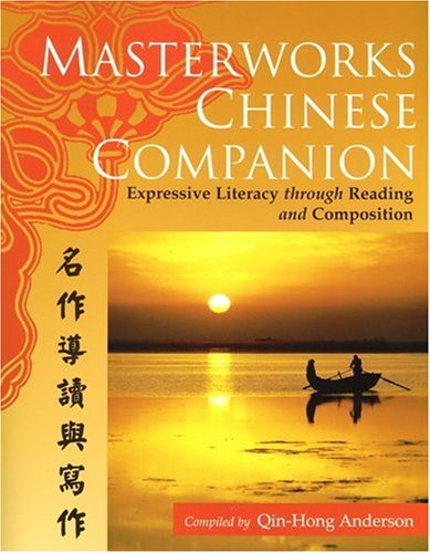Masterworks Chinese Companion: Expressive Literacy...
