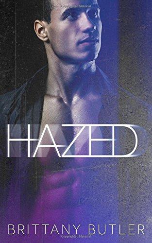 Hazed (The Hazed Series) (Volume 1)