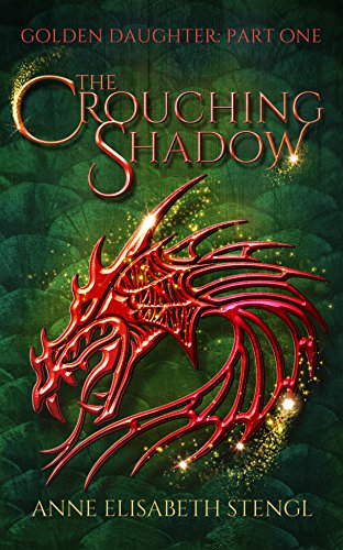 The Crouching Shadow (Golden Daughter Book 1) (Rooglewood Press compare prices)