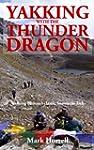 Yakking with the Thunder Dragon: Walk...