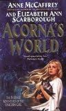 Acorna's World (0061059846) by McCaffrey, Anne/ Scarborough, Elizabeth Ann