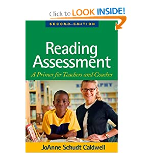 Reading Assessment, Second Edition: A Primer for Teachers and Coaches (Solving Problems in the Teaching of Literacy)