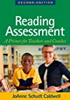 Reading Assessment, Second Edition: A Primer for Teachers and Coaches (Solving Problems In Teaching Of Literacy)