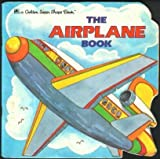 The Airplane Book (0307100839) by Kunhardt, Edith