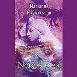 Noreas saga   Marianne Fredriksson