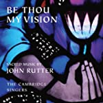 Be Thou My Vision - Sacred Music by J...
