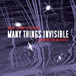 Many Things Invisible | Carrington MacDuffie
