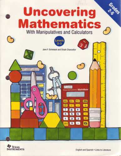 Uncovering mathematics with manipulatives and calculators