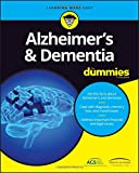 Alzheimers and Dementia For Dummies