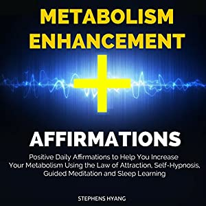 Metabolism Enhancement Affirmations Speech