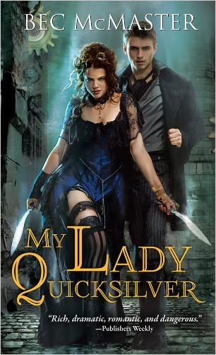 My Lady Quicksilver: A stunning paranormal romance of humor and intrigue (London Steampunk Book 3)
