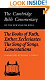 The Books of Ruth, Esther, Ecclesiastes, The Song of Songs, Lamentations: The Five Scrolls (Cambridge Bible Commentaries on the Old Testament)