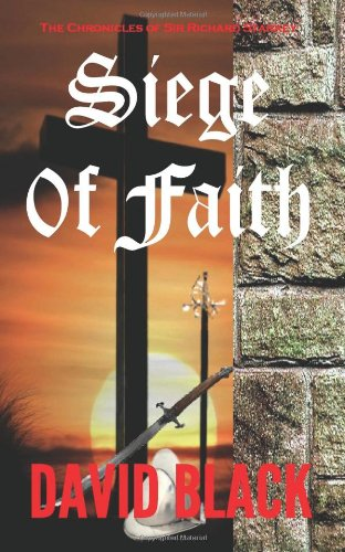 Siege of Faith: The Chronicles of Sir Richard Starkey