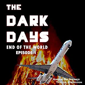 The Dark Days: End of the World Audiobook