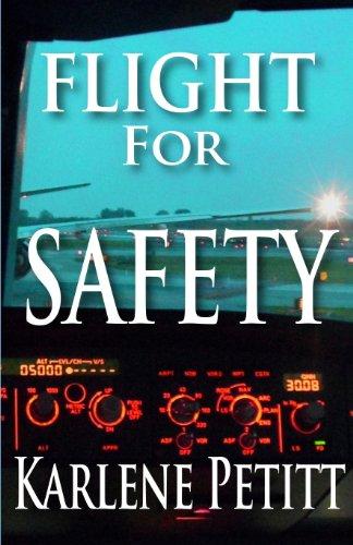 Flight For Safety by Karlene Petitt ebook deal