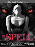 The Spell (Big Bad Wolf)
