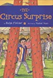The Circus Surprise (0395980291) by Fletcher, Ralph