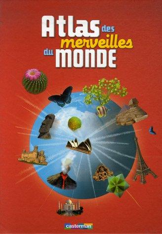 Atlas des merveilles du monde