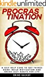 Procrastination: A Self Help Cure to...