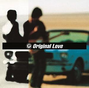Original Love / 風の歌を聴け