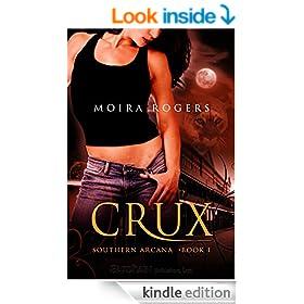 Crux (Southern Arcana Book 1)