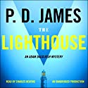 The Lighthouse: An Adam Dalgliesh Mystery Audiobook by P.D. James Narrated by Charles Keating