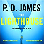 The Lighthouse: An Adam Dalgliesh Mystery | P.D. James