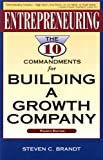 img - for Entrepreneuring: The Ten Commandments for Building a Growth Company book / textbook / text book