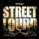 Street Lourd II [Explicit]