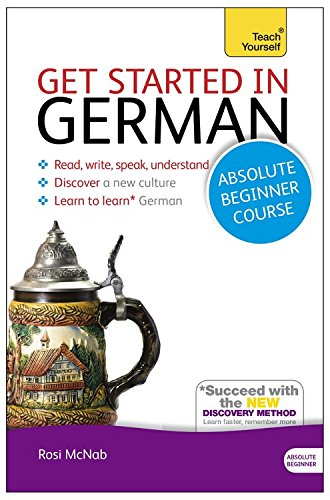 Get Started in German with Two Audio CDs: A Teach Yourself C