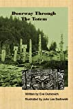 img - for Doorway Through The Totem book / textbook / text book