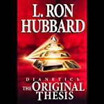 Dianetics: The Original Thesis | L. Ron Hubbard