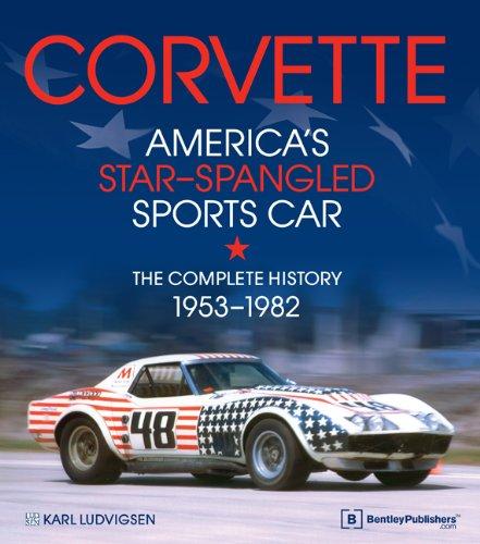 Corvette - America's Star-Spangled Sports Car: 1953-1982 (Corvette America compare prices)