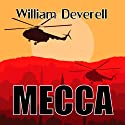 Mecca (       UNABRIDGED) by William Deverell Narrated by Steve Scherf, Beverley Elliott