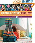 Knitting Clothes Kids Love: Colorful...