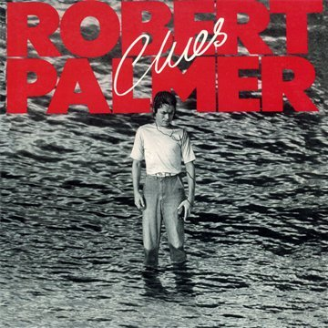 Robert Palmer - Clues - Paper Sleeve - CD Deluxe Vinyl Replica - Zortam Music