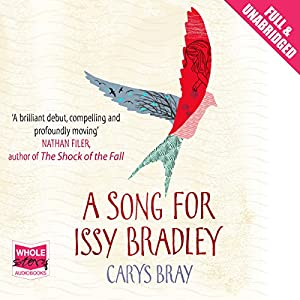 A Song for Issy Bradley | [Carys Bray]