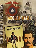 World War I: Cause and Effects