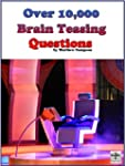 Over 10,000 Brain Teasing Questions