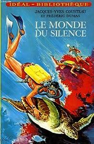 Le monde du silence par Jacques-Yves Cousteau