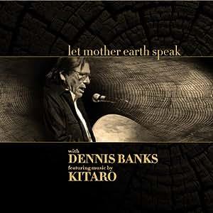 Dennis banks kitaro let mother earth speak by kitaro dennis banks