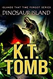 Dinosaur Island (Islands That Time Forgot Book 1) (English Edition)