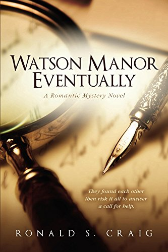 Book: Watson Manor Eventually (Watson Manor Mysteries Book 1) by Ronald S. Craig