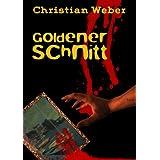 """Goldener Schnittvon """"Christian Weber"""""""