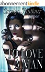 To Love a Man (English Edition)
