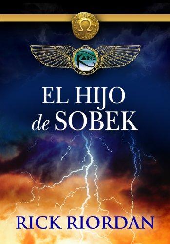 Portada del libro El hijo de Sobek de Rick Riordan