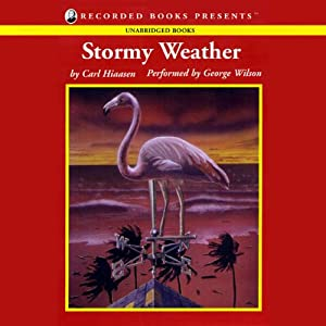 Stormy Weather | [Carl Hiaasen]