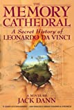 The Memory Cathedral: A Secret History of Leonardo Da Vinci