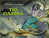 img - for Tio Culebra = Uncle Snake (Spanish Edition) book / textbook / text book
