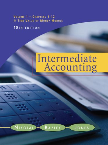 Intermediate Accounting, Volume 1 (with Business & Company Resource Center), 10th